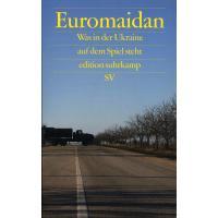 Euromaidan. Was in der  Ukraine auf dem Spiel steht. Berlin: Suhrkamp, 2014. 207 s. Dutch.